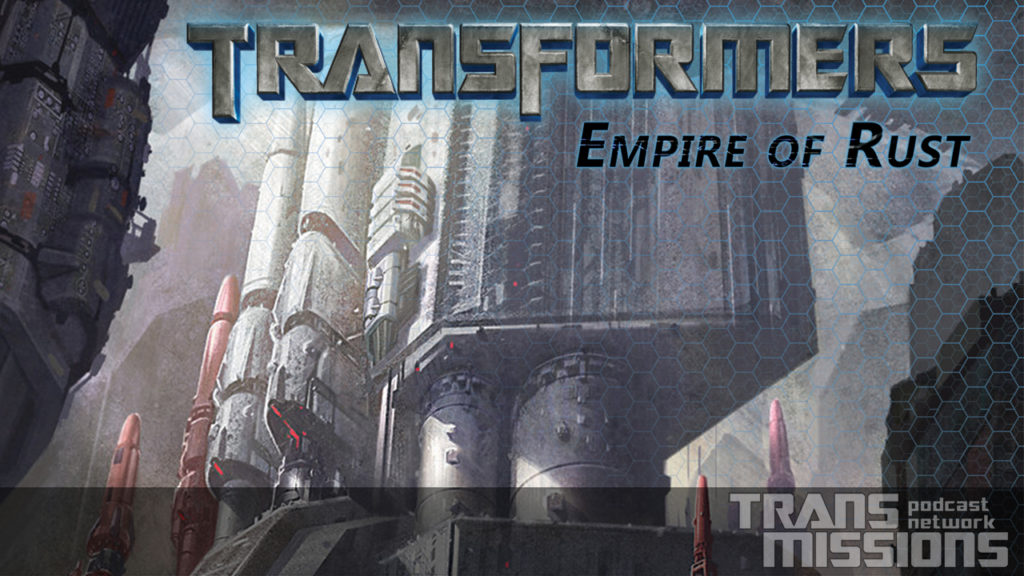 Empire Of Rust 005 - Metroplex's Armpit TransMissions